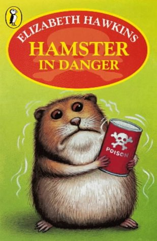 9780141305837: Hamster in Danger (Young Puffin story books)
