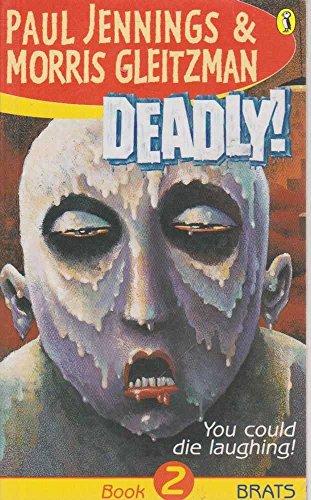 9780141306025: Deadly!: Brats Book 2