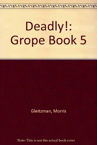 9780141306056: Deadly!: Grope Book 5
