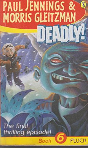 9780141306063: Deadly!: Pluck Book 6