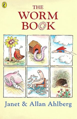 The Worm Book: Ahlberg, Janet and