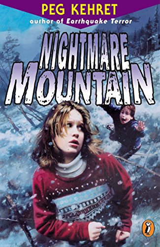 Nightmare Mountain: Peg Kehret