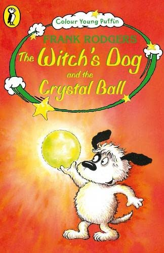 9780141306568: The Witch's Dog and the Crystal Ball (Colour Young Puffin)