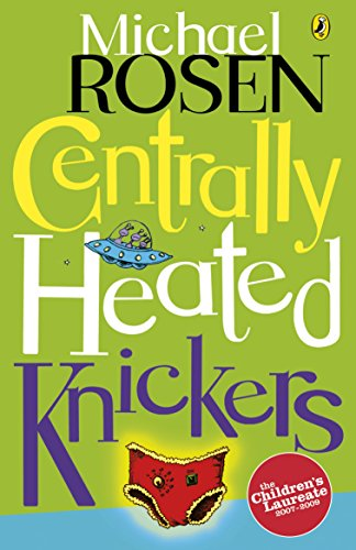 9780141306711: Centrally Heated Knickers (Puffin Poetry)
