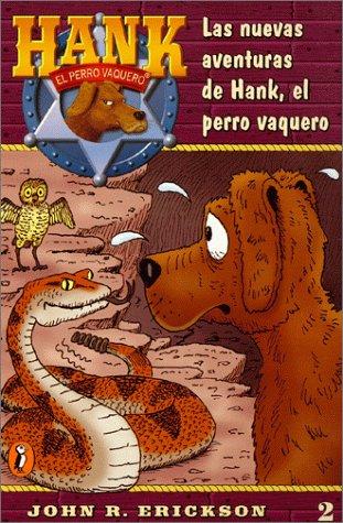 9780141307008: Las Nuevas Aventuras De Hank, El Perro Vaquero (Hank the Cowdog 2)