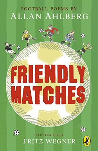 9780141307497: Friendly Matches (Puffin Poetry)