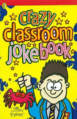 9780141307572: Crazy Classroom Joke Book (Puffin Jokes, Games, Puzzles)