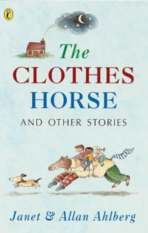 The Clothes Horse And Other Stories: The Clothes Horse;Life Savings;the Jack Pot;No Man's Land;the Night Train;God Knows