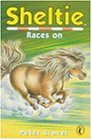 9780141308043: Sheltie 23: Sheltie Races On
