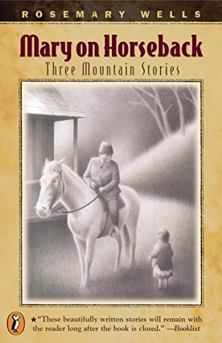 9780141308159: Mary On Horseback: Three Mountain Stories