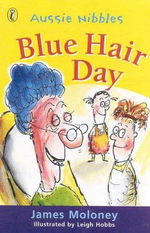 9780141308258: Blue Hair Day (Aussie Nibbles)