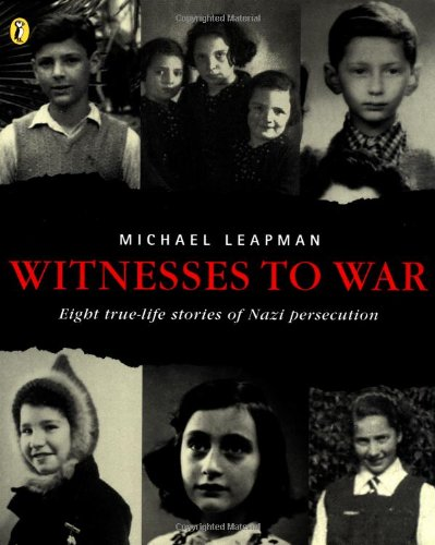 9780141308418: Witnesses to War: Eight True-Life Stories of Nazi Persecution