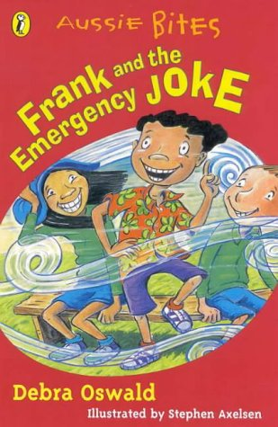 9780141308432: Frank & the Emergency Joke (Aussie Bites)