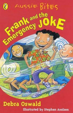 9780141308432: Frank & the Emergency Joke (Aussie Bites)
