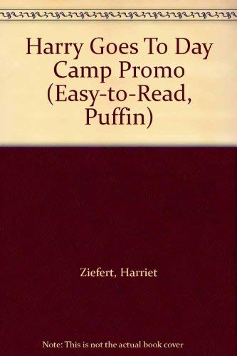 Harry Goes To Day Camp Promo (Puffin Easy-to-Read): Ziefert, Harriet