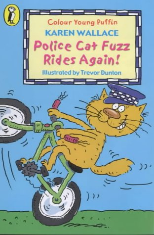 9780141308913: Police Cat Fuzz Rides Again (Colour Young Puffin)