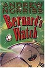 9780141308968: Bernard's Watch