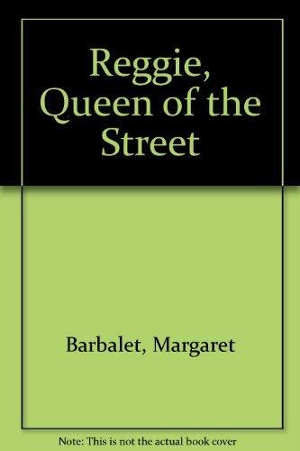 9780141309040: Reggie, Queen of the Street