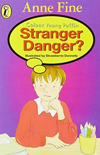 9780141309132: Stranger Danger? (Colour Young Puffin)