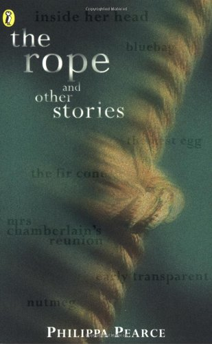 The Rope and Other Stories (0141309148) by Philippa Pearce
