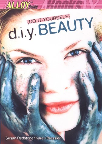 9780141309187: D.I.Y. Beauty (Alloy Books)