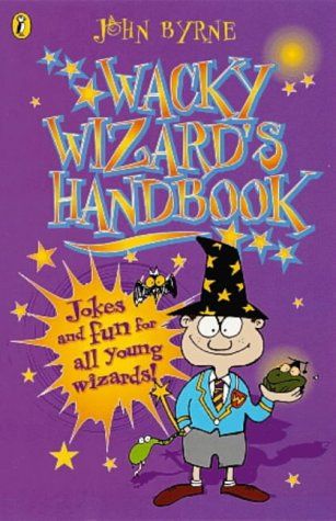 9780141309286: The Wacky Wizard's Handbook (Puffin jokes, games, puzzles)