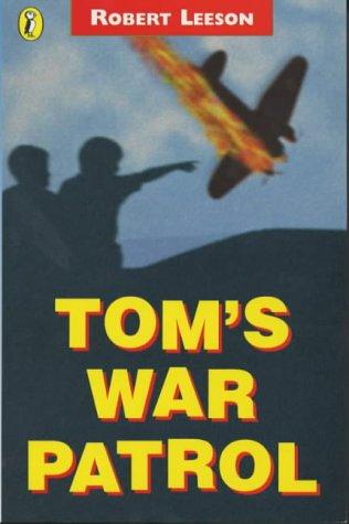 9780141309446: Tom's War Patrol (Puffin Fiction)