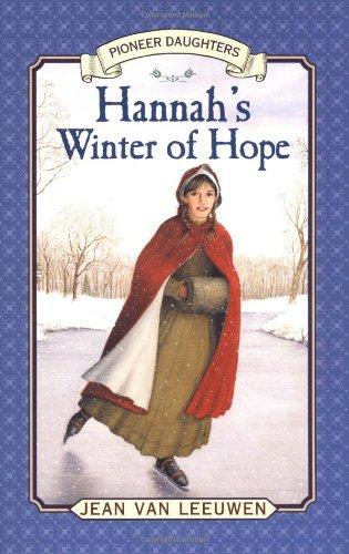 9780141309507: Hannah's Winter of Hope: Hannah of Fairfield #3 (Pioneer Daughters)