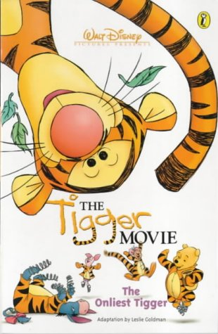 9780141309514: The Tigger Movie: The Onliest Tigger