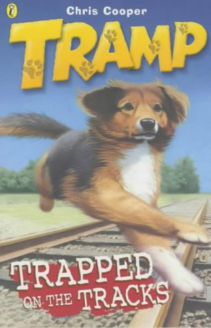 9780141309583: Tramp: Trapped on the Tracks Bk.2