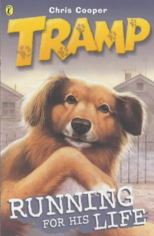 9780141309590: Tramp: Running for His Life Bk.3