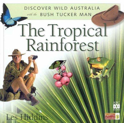 9780141309965: Tropical Rainforest (Discover Wild Australia with the Bush Tucker Man)