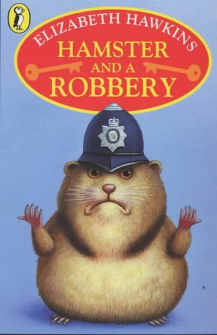 9780141310114: Hamster and a Robbery (Young Puffin Story Books)