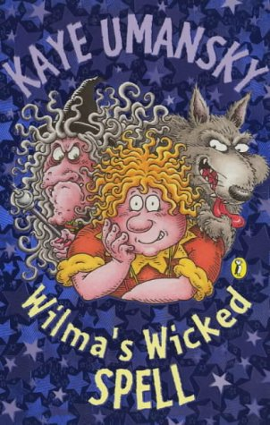 9780141310138: Wilma's Wicked Spell