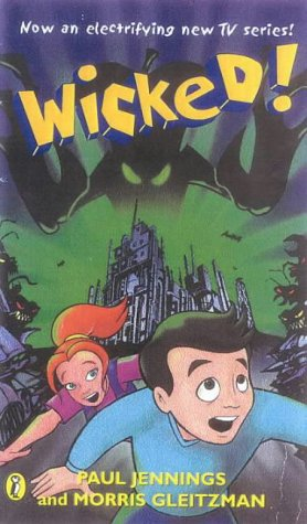 9780141310220: Wicked!: The Slobberers; Battering Rams; Croaked; Dead Ringer; The Creeper; Till Death Us Do Part No. 1-6