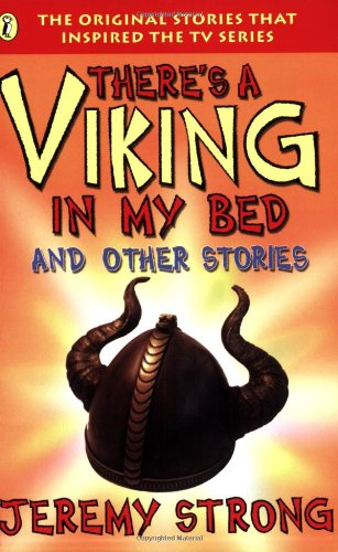 Theres A Viking In My Bed Tie In Edition (9780141310251) by Jeremy Strong