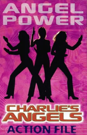 9780141310824: Charlie's Angels Action File: Angel Power (Charlies Angels Film Tie in)
