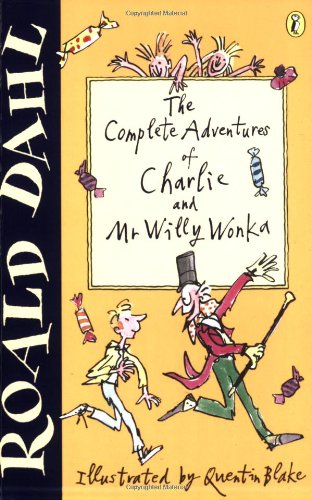 9780141311319: The Complete Adventures of Charlie and Mr Willy Wonka:Charlie and the Chocolate Factory,Charlie and the Great Glass Elevator