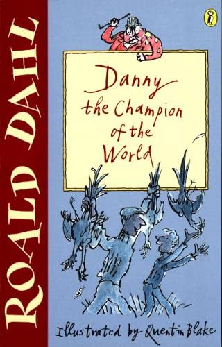 9780141311326: Danny the Champion of the World (Puffin Fiction)