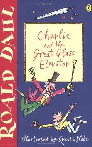 9780141311432: Charlie and the Great Glass Elevator (Puffin Fiction)
