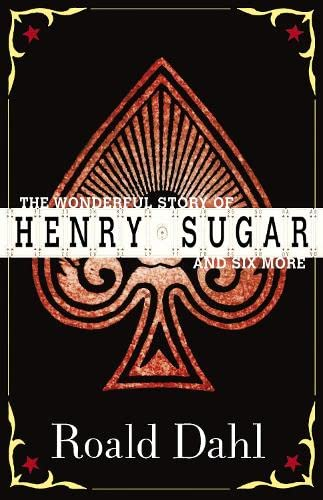 9780141311494: The Wonderful World of Henry Sugar and Six More. Roald Dahl (Puffin Teenage Books)