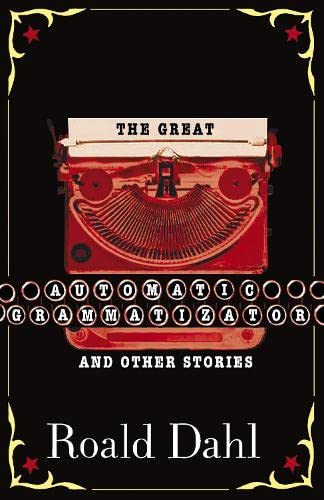 9780141311500: The Great Automatic Grammatizator and Other Stories. Roald Dahl (Puffin Teenage Books)