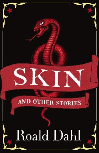 9780141311517: Skin and Other Stories. Roald Dahl (Puffin Teenage Books)