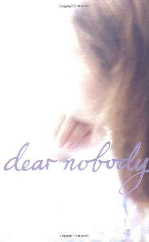 9780141311760: Dear Nobody (Puffin Teenage Books)