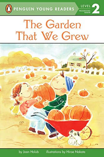 9780141311982: The Garden That We Grew (Penguin Young Readers, Level 2)