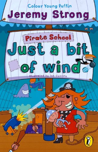 9780141312699: Pirate School. Just A Bit Of Wind