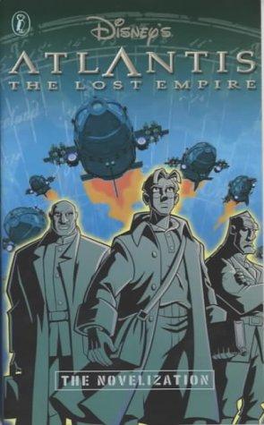 9780141312774: Atlantis the Lost Empire: Novelization