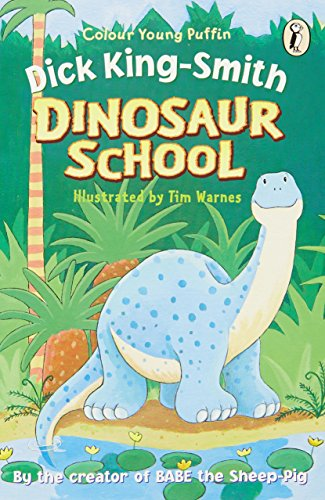 9780141312958: Dinosaur School (Colour Young Puffins)