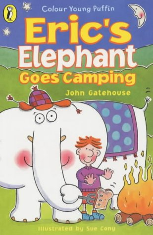 9780141312989: Eric's Elephant Goes Camping (Colour Young Puffin)