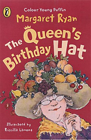 9780141313016: The Queen's Birthday Hat (Colour Young Puffin)